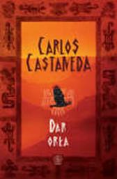 Dar orła, Carlos Castaneda, Dom Wydawniczy REBIS Sp. z o.o.