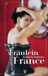 Fräulein France, Romain Sardou, Dom Wydawniczy REBIS Sp. z o.o.