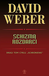 Schizmą rozdarci, David Weber, Dom Wydawniczy REBIS Sp. z o.o.