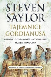 Tajemnice Gordianusa. Rubikon, Ostatnio..., Mgliste, t. 4, Steven Saylor, Dom Wydawniczy REBIS Sp. z o.o.