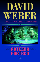 Potężna forteca, David Weber, Dom Wydawniczy REBIS Sp. z o.o.