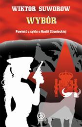 Wybór, Wiktor Suworow, Dom Wydawniczy REBIS Sp. z o.o.