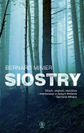Siostry, Bernard Minier, Dom Wydawniczy REBIS Sp. z o.o.