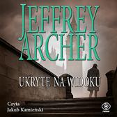Ukryte na widoku, Jeffrey Archer, Dom Wydawniczy REBIS Sp. z o.o.