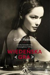 Wiedeńska gra, Carla Montero, Dom Wydawniczy REBIS Sp. z o.o.