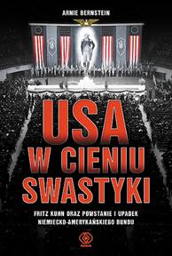 USA w cieniu swastyki, Arnie Bernstein, Dom Wydawniczy REBIS Sp. z o.o.