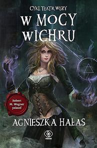 W mocy wichru, Agnieszka Hałas, Dom Wydawniczy REBIS Sp. z o.o.