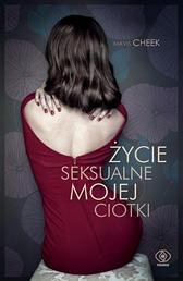 Życie seksualne mojej ciotki, Mavis Cheek, Dom Wydawniczy REBIS Sp. z o.o.