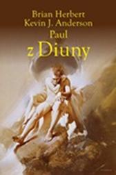 Paul z Diuny, Kevin J. Anderson, Brian Herbert, Dom Wydawniczy REBIS Sp. z o.o.