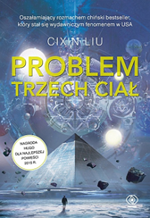 Problem trzech ciał, Liu Cixin, Dom Wydawniczy REBIS Sp. z o.o.