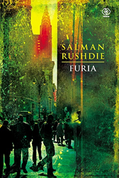 Furia, Salman Rushdie, Dom Wydawniczy REBIS Sp. z o.o.
