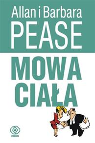 Mowa ciała, Allan Pease, Barbara Pease, Dom Wydawniczy REBIS Sp. z o.o.