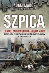 Szpica, Adam Makos, Dom Wydawniczy REBIS Sp. z o.o.