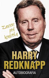 Harry Redknapp. Autobiografia, Harry Redknapp, Dom Wydawniczy REBIS Sp. z o.o.