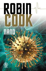 Nano, Robin Cook, Dom Wydawniczy REBIS Sp. z o.o.