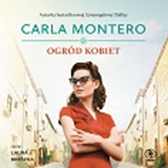 Ogród kobiet, Carla Montero, Dom Wydawniczy REBIS Sp. z o.o.