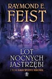 Lot Nocnych Jastrzębi, Raymond E. Feist, Dom Wydawniczy REBIS Sp. z o.o.