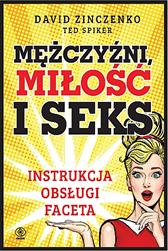 Mężczyźni, miłość i seks, David Zinczenko, Ted Spiker, Dom Wydawniczy REBIS Sp. z o.o.