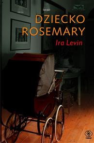 Dziecko Rosemary, Ira Levin, Dom Wydawniczy REBIS Sp. z o.o.