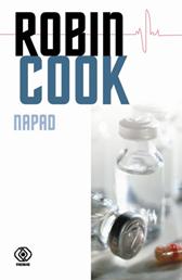 Napad, Robin Cook, Dom Wydawniczy REBIS Sp. z o.o.