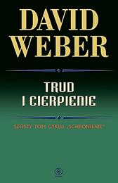 Trud i cierpienie, David Weber, Dom Wydawniczy REBIS Sp. z o.o.