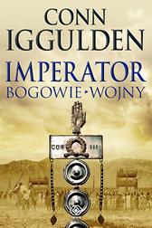 Imperator. Bogowie wojny, Conn Iggulden, Dom Wydawniczy REBIS Sp. z o.o.