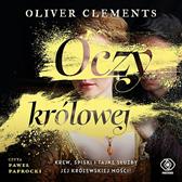 Oczy królowej, Oliver Clements, Dom Wydawniczy REBIS Sp. z o.o.