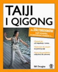 Taiji i qigong dla żółtodziobów, Bill Douglas, Dom Wydawniczy REBIS Sp. z o.o.