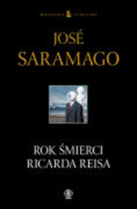 Rok śmierci Ricarda Reisa, José Saramago, Dom Wydawniczy REBIS Sp. z o.o.