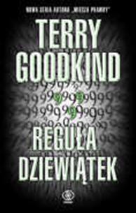 Reguła dziewiątek, Terry Goodkind, Dom Wydawniczy REBIS Sp. z o.o.
