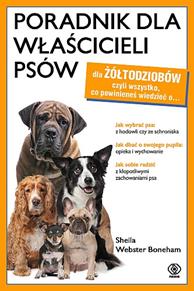 Poradnik dla właścicieli psów, Sheila Webster Boneham, Dom Wydawniczy REBIS Sp. z o.o.