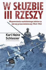 W służbie III Rzeszy, Karl H. Schlesier, Dom Wydawniczy REBIS Sp. z o.o.