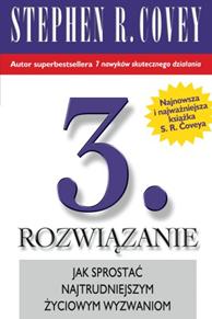 3. Rozwiązanie, Stephen R. Covey, Dom Wydawniczy REBIS Sp. z o.o.