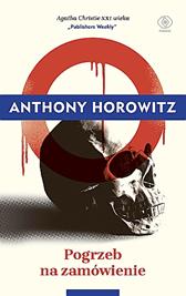 Pogrzeb na zamówienie, Anthony Horowitz, Dom Wydawniczy REBIS Sp. z o.o.