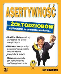 Asertywność dla żółtodziobów, Jeff Davidson, Dom Wydawniczy REBIS Sp. z o.o.