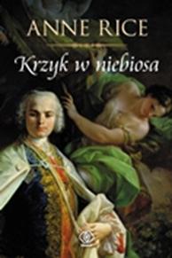 Krzyk w niebiosa, Anne Rice, Dom Wydawniczy REBIS Sp. z o.o.