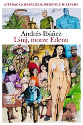 Lśnij, morze Edenu, Andrés Ibáñez, Dom Wydawniczy REBIS Sp. z o.o.