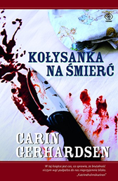 Kołysanka na śmierć, Carin Gerhardsen, Dom Wydawniczy REBIS Sp. z o.o.