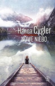 Nowe niebo, Hanna Cygler, Dom Wydawniczy REBIS Sp. z o.o.