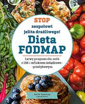 Stop zespołowi jelita drażliwego! Dieta FODMAP, Mollie Tunitsky, Gabriela Gardner, Dom Wydawniczy REBIS Sp. z o.o.