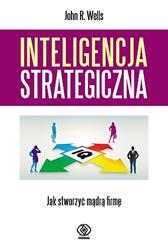 Inteligencja strategiczna, John R. Wells, Dom Wydawniczy REBIS Sp. z o.o.