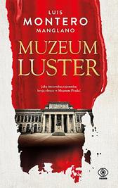 Muzeum luster, Luis Montero Manglano, Dom Wydawniczy REBIS Sp. z o.o.
