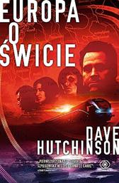 Europa o świcie, Dave Hutchinson, Dom Wydawniczy REBIS Sp. z o.o.