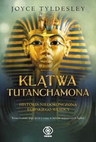 Klątwa Tutanchamona, Joyce Tyldesley, Dom Wydawniczy REBIS Sp. z o.o.
