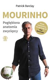 Mourinho. Pogłębiona anatomia zwycięzcy, Patrick Barclay, Dom Wydawniczy REBIS Sp. z o.o.