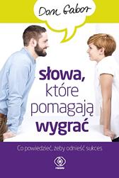 Słowa, które pomagają wygrać, Don Gabor, Dom Wydawniczy REBIS Sp. z o.o.