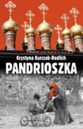 Pandrioszka, Krystyna Kurczab-Redlich, Dom Wydawniczy REBIS Sp. z o.o.