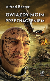 Gwiazdy moim przeznaczeniem, Alfred Bester, Dom Wydawniczy REBIS Sp. z o.o.