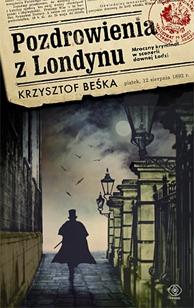 Pozdrowienia z Londynu, Krzysztof Beśka, Dom Wydawniczy REBIS Sp. z o.o.