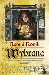 Wybrana, Naomi Novik, Dom Wydawniczy REBIS Sp. z o.o.